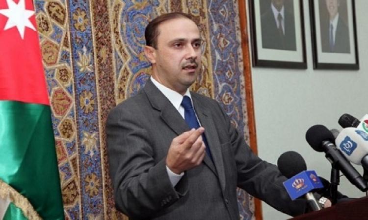 وزير إعلام الأردن : النائب الشوابكة اعتذر عن الاعتداء على العامل المصرى