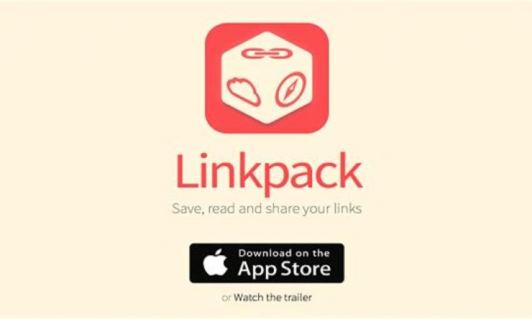 Linkpack يمكنك من حفظ الروابط وسهولة الوصول إليها مجددا