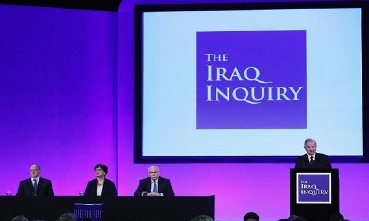 لجنة شيلكوت : بريطانيا تسرعت فى غزو العراق