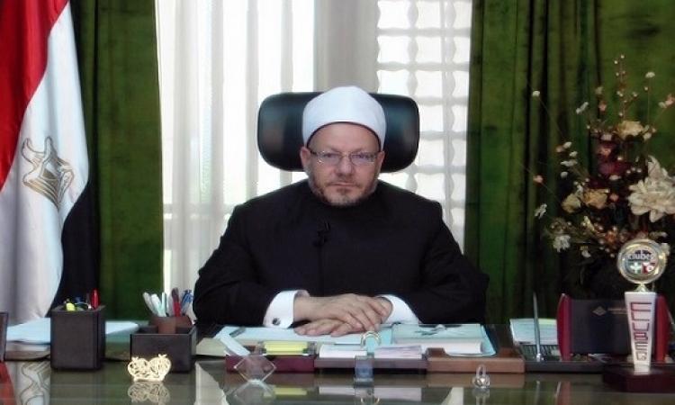 بالفيديو .. المفتى فى كلمة للشعب المصرى : نشر صحيح الدين فرض عين على أهل العلم