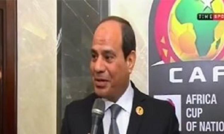 """السيسى لـ""""تايم سبورت"""": مصر قدمت صورة حضارية رائعة بحفل افتتاح أمم أفريقيا"""