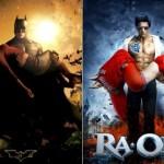 الصورة في الأيسر هي لفيلم Batman Begins الصادر عام 2005، والصورة في الأيمن هي لفيلم Ra.One الصادر عام 2011