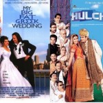 الصورة في الأيمن هي لفيلم Hulchul الصادر عام 2004 ، والصورة في الأيسر هي لفيلم My Big Fat Greek Wedding الصادر عام 2002